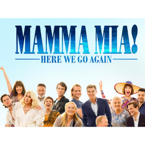Mama Mia! Here We Go Again - Mandeville Hall, Kimbolton