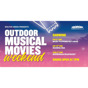 Outdoor Musical Movies Weekend at Bolton Arena
