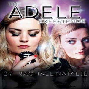 The Adele Experience - Dinner and Show
