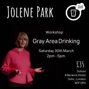 Gray Area Drinking with Jolene Park and Club Soda
