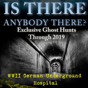 PARANORMAL INVESTIGATION AT THE GERMAN UNDERGROUND HOSPITAL