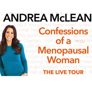 Andrea McLean: Confessions  of a Menopausal Woman.