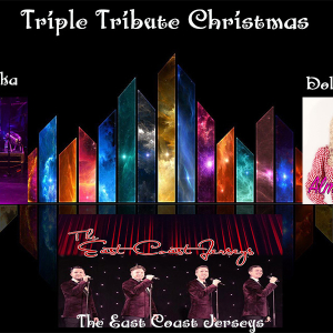 Triple Tribute Xmas - Four Seasons, Dolly Parton, Neil Sedaka.
