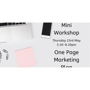 Your One Page Marketing Plan - Mini Workshop