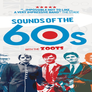 The Zoots Sounds of the 60s show, Beccles Public Halls Saturday 9th Nov