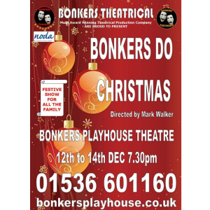 BONKERS THEATRICAL PRESENTS BONKERS DO… CHRISTMAS