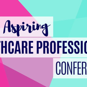 UK Aspiring Healthcare Professionals Conference 2019