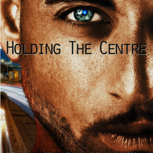 Holding the Centre