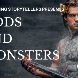 Worthing Storytellers - Gods & Monsters