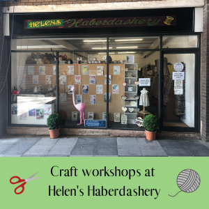 Craft Workshops at Helen's Haberdashery in Aldridge, Walsall