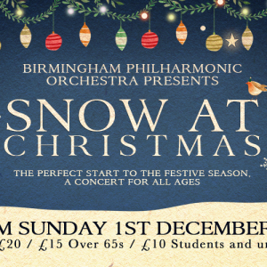 Birmingham Philharmonic Orchestra: Snow at Christmas