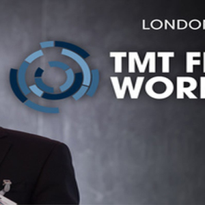 TMT Finance World Conference and TMT M and A Awards 2019, London