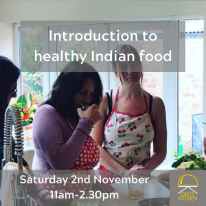 Introduction to Healthy Indian Cooking with Dee's Kitchen Cooking Classes