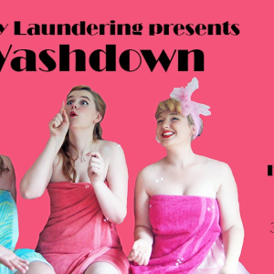 Funny Laundering presents Washdown