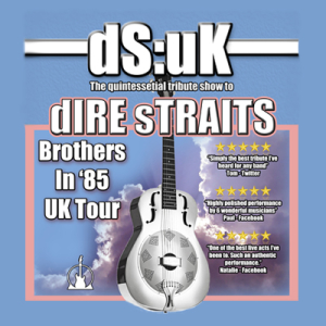 DS:UK | Tribute to Dire Straits | Brothers in 85 Tour