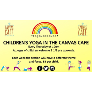 Children's Yoga at the Canvas Cafe!