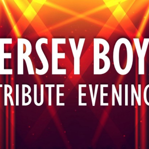 Jersey Boys Tribute Evening