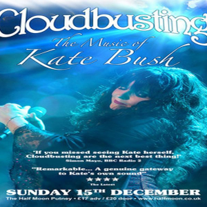 Cloudbusting - The Music Of Kate Bush Live at Half Moon Putney Sun 15th Dec