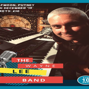 The Wayne Lee Band Live Blues at The Half Moon Putney London Tuesday 10 Dec
