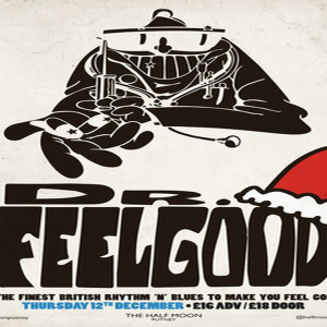 Dr. Feelgood: Live Pub Rock Music at Half Moon Putney London Thurs 12th Dec
