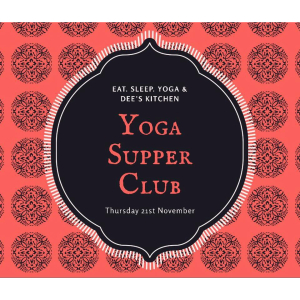 Yoga Supper Club at Dee's Kitchen Cooking Clases