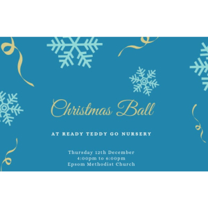 Christmas Ball at Ready Teddy Go Nursery - #Epsom Methodist Church – Let them Bop While you Shop