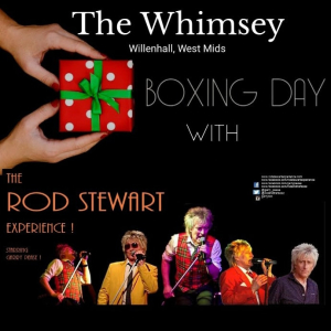 Boxing Day with The Rod Stewart Experience at The Whimsey Inn