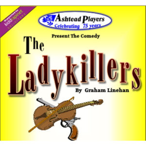 The Ladykillers with #Ashtead Players