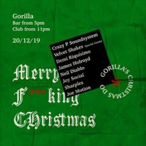 Crazy P Soundsystem Gorilla's Christmas Do