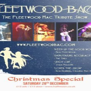 Fleetwood Bac: Fleetwood Mac Tribute Band Live at Half Moon London 28th Dec