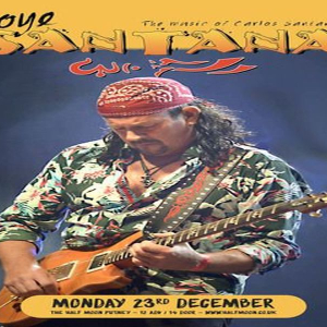 Oye Santana: The Definitive Carlos Santana Tribute Half Moon Putney 23 Dec