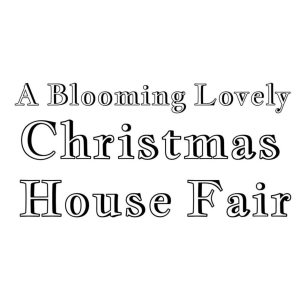 A Blooming Lovely Xmas Fair
