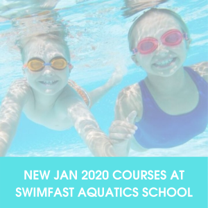 NEW 2020 Courses at Swimfast Aquatic School