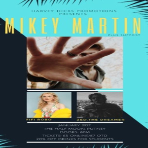 Mikey Martin: LIve Indie Pop at Half Moon Putney London Tuesday 21 January