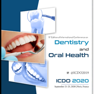 4th Edition of  International Conference on Dentistry and Oral health (ICDO 2020)