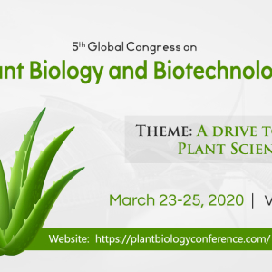 5th Edition of Global Congress on Plant Biology and Biotechnology
