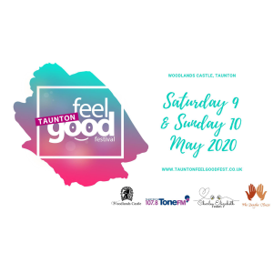 Taunton Feel Good Festival 2020