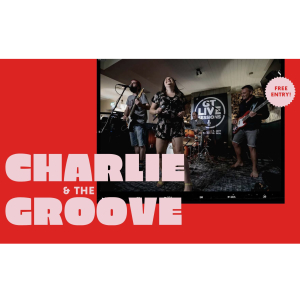 Charlie and the Groove LIVE at the Plough