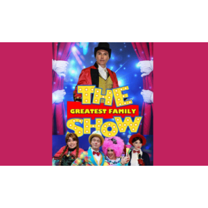The Greatest Family Show