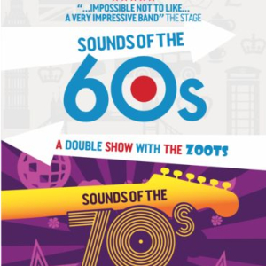 The Zoots Sounds of the 60s and 70s show, Seaton Gateway, Devon Sat 21 March