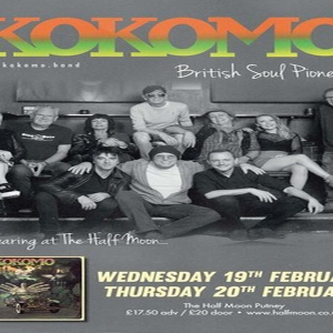 Kokomo: British Soul Music Pioneers Live at Half Moon Putney London 19 Feb