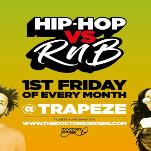 Hip-Hop vs RnB @ Trapeze Basement - Fri 4th September