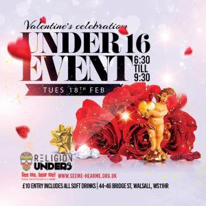 Valentines Celebration - Under 16s Event at Religion Walsall