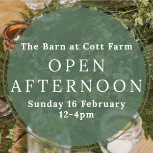 Open Afternoon at The Barn at Cott Farm Wedding Venue