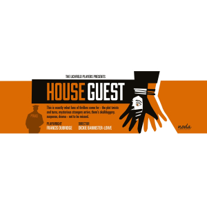 The Lichfield Players present - House Guest