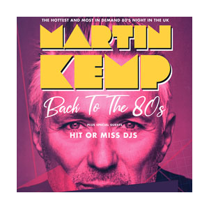 Martin Kemp - The Ultimate Back to the 80s DJ set