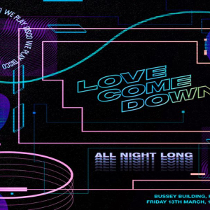 Love Come Down: All Night Long