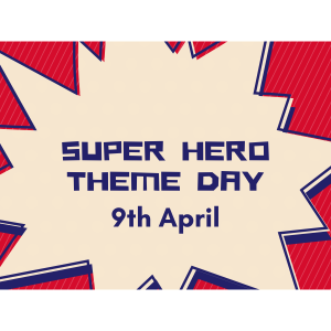 Super Hero Theme Day - St Neots