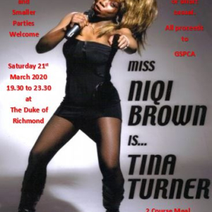 Sidney's presents Niqi Brown as Tina Turner - all proceeds to GSPCA