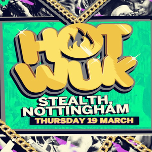 The Heatwave presents Hot Wuk Nottingham